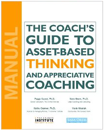 The Coach's Guide To Asset-Based Thinking and Appreciative Coaching Picture